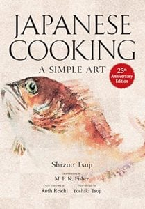 Japanese Cooking A Simple Art by Shizuo Tsuji 978-1568363882 Product Image