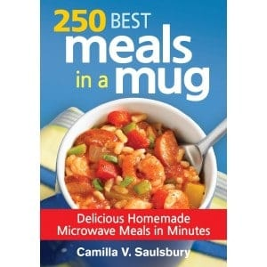 250 Best Meals In A Mug Delicious Homemade Microwave Meals In Minutes