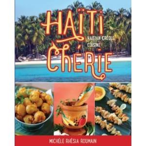 Haiti Cherie, Haitian Creole Cuisine Haitian Creole Cuisine