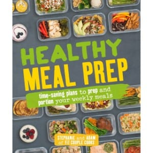 Healthy Meal Prep Time Saving Plans To Prep And Portion Your Weekly Meals