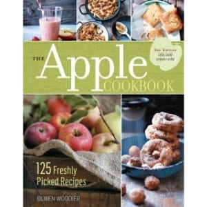The Apple Cookbook, 3rd Edition 125 Freshly Picked Recipes