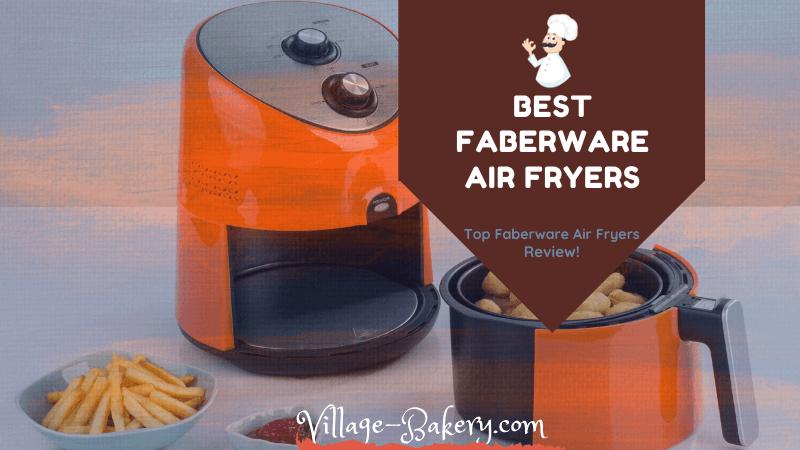 Best Faberware Air Fryers
