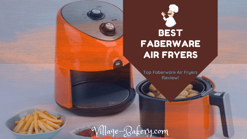 Best Farberware Air Fryer Toaster Oven Reviews Faqs 2019