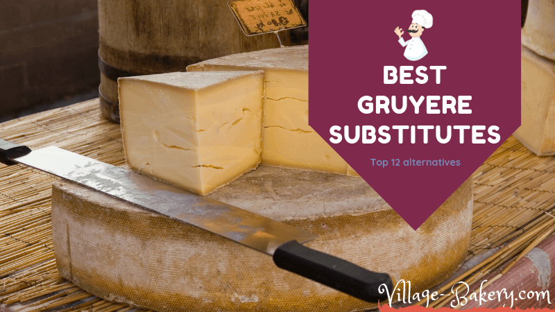 Best Gruyre Cheese Substitutes