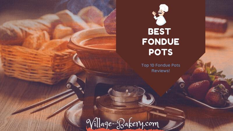 Best Fondue Pots