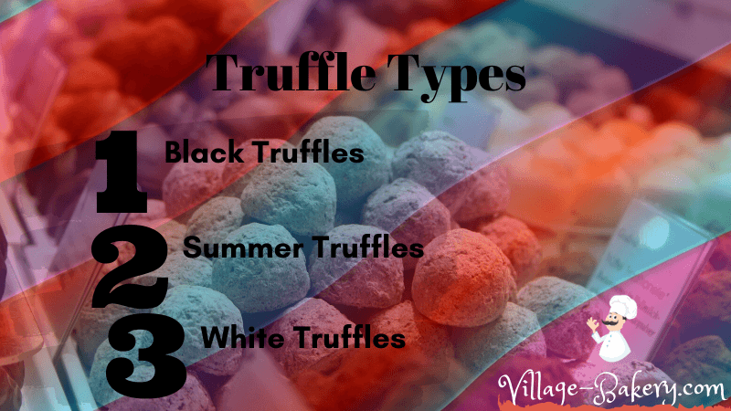Truffle Types
