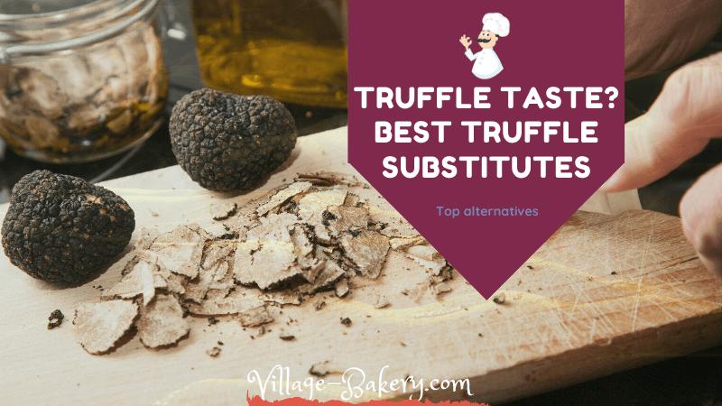 Truffle Taste & Substitutes