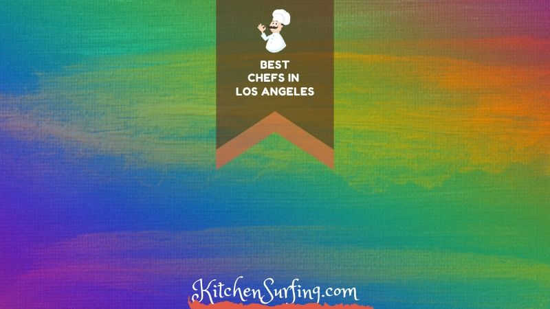 Los Angeles Chefs
